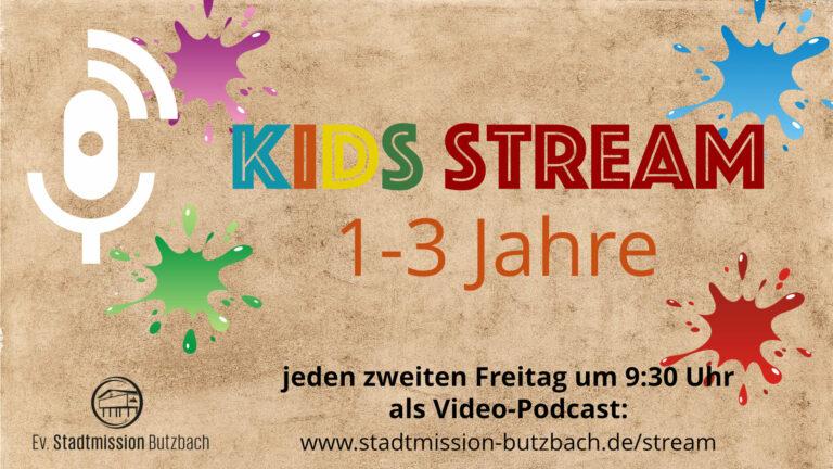 Kids Stream 1-3_1920x1080_2wöchentlich