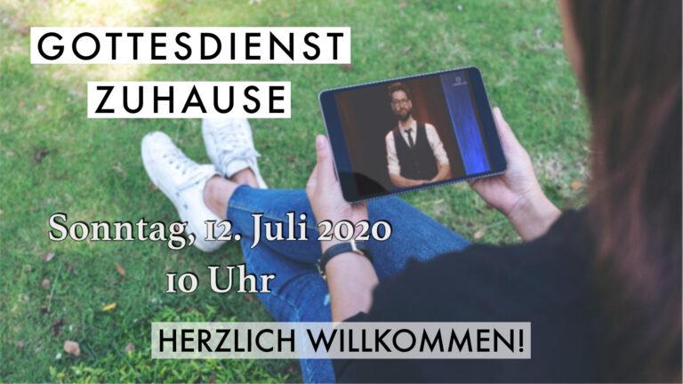 200712_Gottesdienst Zuhause_Intro